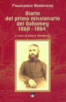 Diario del primo missionario del Dahomey 1860-1864 - Mandirola Renzo