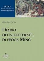 Diario di un letterato di epoca Ming - Zhang Dai