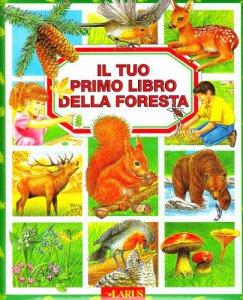 Copertina di 'Il tuo primo libro della foresta'
