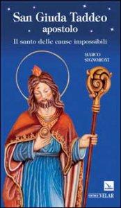 Copertina di 'San Giuda Taddeo apostolo. Il santo delle cause impossibili'
