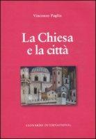 La Chiesa e la citt� - Paglia Vincenzo