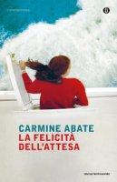 La felicità dell'attesa - Abate Carmine