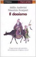 Il daoismo - Andreini Attilio, Scarpari Maurizio