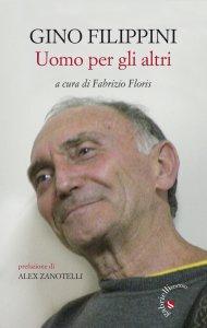 Copertina di 'Gino Filippini. Uomo per gli altri'
