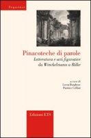 Pinacoteche di parole. Letteratura e arti figurative da Winckelmann a Rilke
