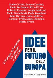 Copertina di 'Idee per il futuro dell'Europa'