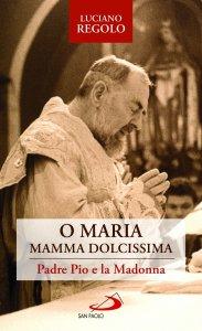 Copertina di 'Padre Pio e la Madonna'