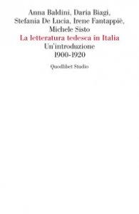 Copertina di 'La letteratura tedesca in Italia. Un'introduzione (1900-1920)'