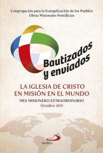 Copertina di 'Bautizados y enviados: la Iglesia de Cristo en misión en el mundo'