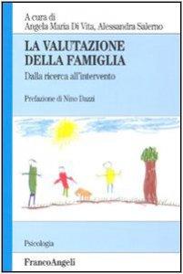 Copertina di 'La valutazione della famiglia. Dalla ricerca all'intervento'