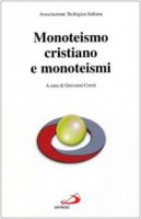 Monoteismo cristiano e monoteismi - Ati - Associazione Teologica Italiana