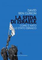 La sfida di Israele - David Ben Gurion