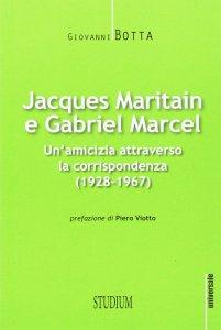 Copertina di 'Jacques Maritain e Gabriel Marcel'