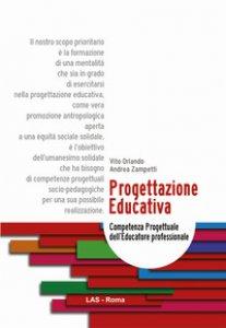 Copertina di 'Progettazione educativa. Competenza progettuale dell'educatore professionale'
