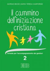 Copertina di 'Il cammino dell'iniziazione cristiana 2'