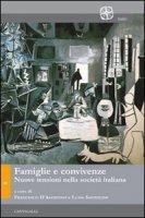 Famiglie e convivenze. Nuove tensioni nella società italiana