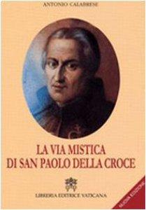 Copertina di 'La Via Mistica di San Paolo della Croce'