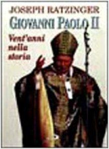 Copertina di 'Giovanni Paolo II. Vent'anni nella storia'