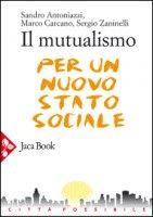 Il mutualismo - Antoniazzi Sandro, Carcano Marco, Zaninelli Sergio