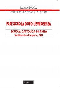 Copertina di 'Fare scuola dopo l'emergenza'