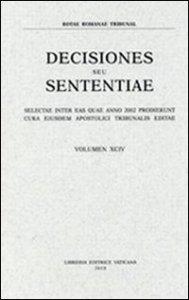 Copertina di 'Rotae Romanae decisiones seu sententiae (2002)'