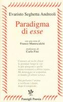 Paradigma di esse - Seghetta Andreoli Evaristo