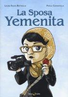 La sposa yemenita - Battaglia Laura Silvia, Cannatella Paola