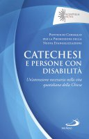 Catechesi e persone con disabilità - Pontificio Consiglio per la Promozione della Nuova Evangelizzazione