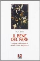 Il bene del fare - Fasani Bruno