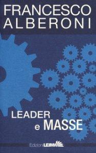 Copertina di 'Leader e masse'