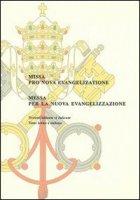 Messa per la nuova evangelizzazione. Ediz. italiana e latina