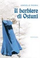 Barbiere di Ostuni (Il) - Roma Angelo