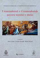 I trascendentali e il trascendentale - A. Contat, C. Pandolfi, R. Pascual