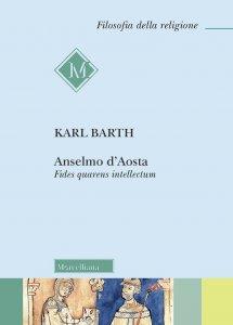 Copertina di 'Anselmo d'Aosta. Fides quarens intellectum'