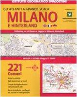 Atlante stradale Milano e hinterland 1:16.500, 1:10.000. Ediz. multilingue