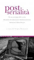 Post-serialità - Sergio Brancato, Alberto Abruzzese