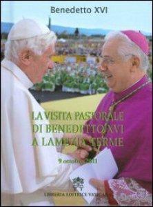 Copertina di 'La visita pastorale di Benedetto XVI a Lamezia Terme 9 ottobre 2011'
