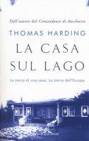 La casa sul lago - Harding Thomas