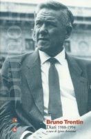 Bruno Trentin. Diari 1988-1994