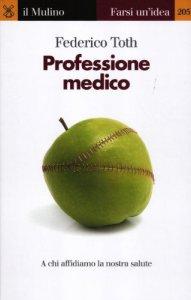 Copertina di 'Professione medico'