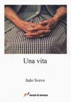 Una vita - Svevo Italo