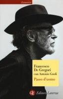 Passo d'uomo - De Gregori Francesco, Gnoli Antonio