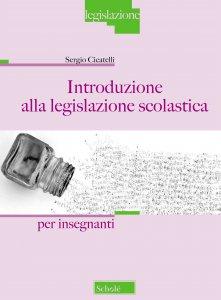 Copertina di 'Introduzione alla legislazione scolastica'