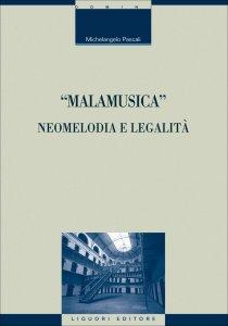 """Copertina di '""""Malamusica"""": neomelodia e legalità'"""
