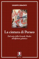 La cintura di Perseo - Giuseppe Sermonti