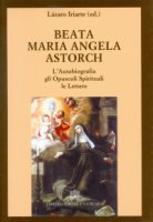 Beata Maria Angela Astorch - M. Angela Astorch (beata)