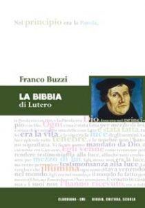 Copertina di 'La bibbia di Lutero'