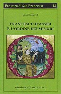 Copertina di 'Francesco d'Assisi e l'Ordine dei minori'