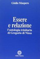 Essere e relazione - Maspero Giulio