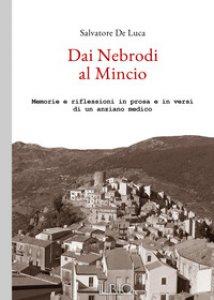 Copertina di 'Dai Nebrodi al Mincio. Memorie e riflessioni in prosa e in versi di un anziano medico'